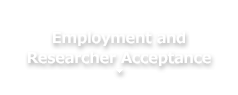 Employment and Researcher Acceptance